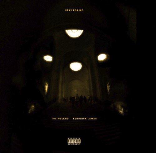 The Weeknd Pray For Me Lyrics