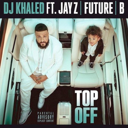 DJ Khaled Top Off Lyrics