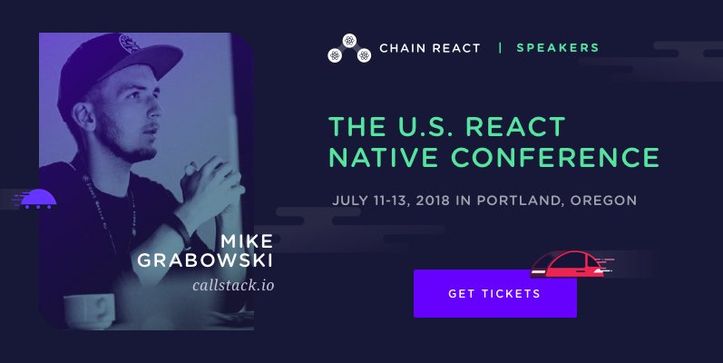 We're glad to have @grabbou from @callstackio back at #chainreact2018!  for Tix!