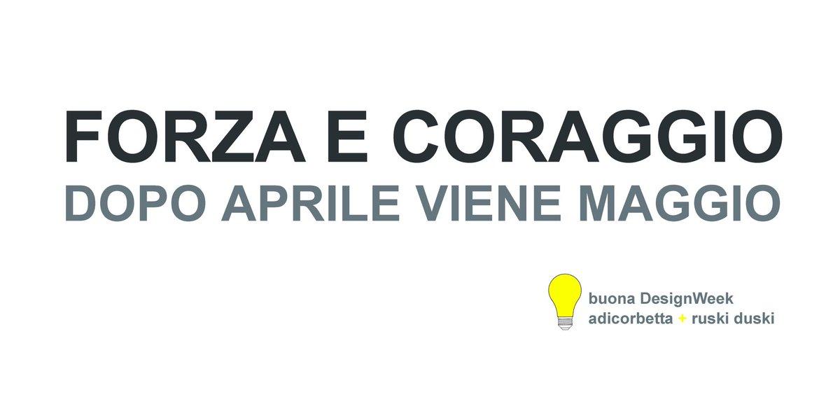 Adicorbettas Tweet Forza E Coraggio Dopo Aprile