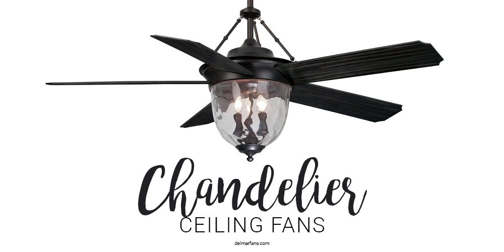 chandelier ceiling fans or fan deliers