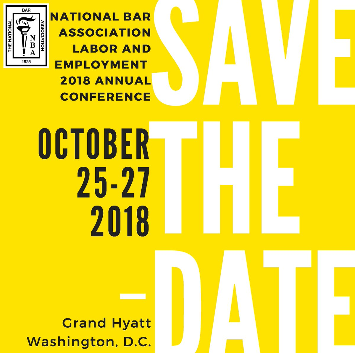 National Bar Assoc on Twitter SAVE THE DATE The National Bar Association Labor and