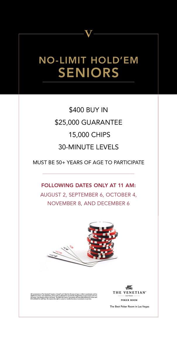 """Venetian Poker Room on Twitter: """"Our monthly $400 NLH Seniors (50+) ..."""