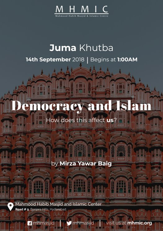 Juma Khutba: ​​​​​Democracy and Islam​​​ by Mirza Yawar Baig at Mahmood Habib Masjid and Islamic Centre, Hyderabad