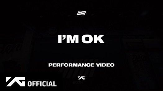 Image for the Tweet beginning: #iKON 'I'M OK' PERFORMANCE VIDEO  ▶️