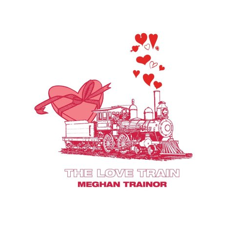 Meghan Trainor - The Love Train (EP cover)