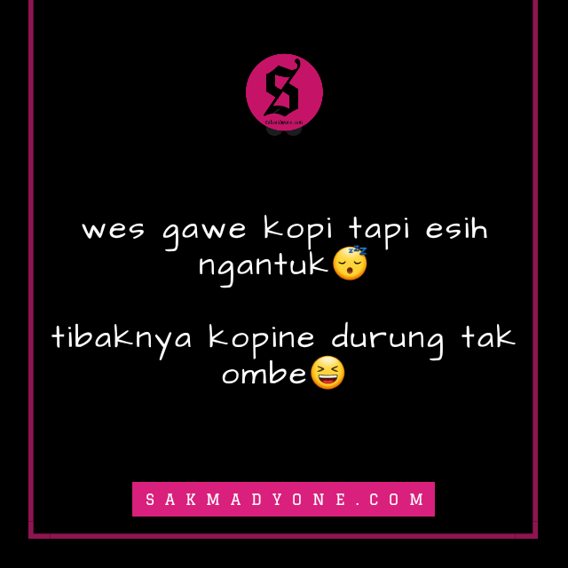 Caption Kata Kata Ambyar Jowo 1