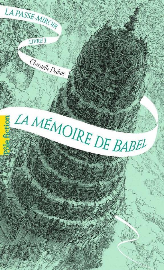 La Passe Miroir Ebook Gratuit : passe, miroir, ebook, gratuit, Passe-miroir, Livre, Mémoire, Babel, Christelle, Dabos