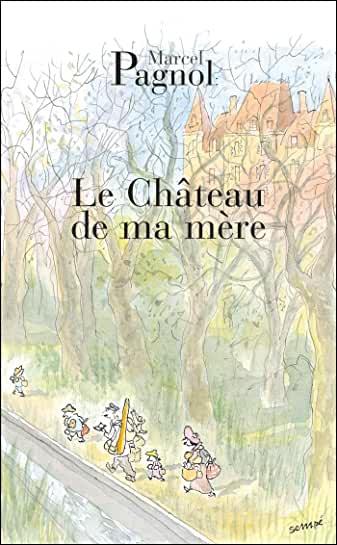 Le Chateau De Ma Mere Torrent : chateau, torrent, TÉLÉCHARGER, Chateau, Mère, Marcel, Pagnol, EPUB|PDF|MOBI|