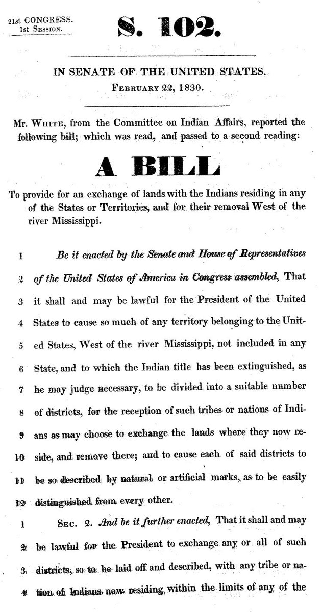 The Bill ratified by congress to give the President the right to remove Native American tribes from their own lands east of the Mississippi.