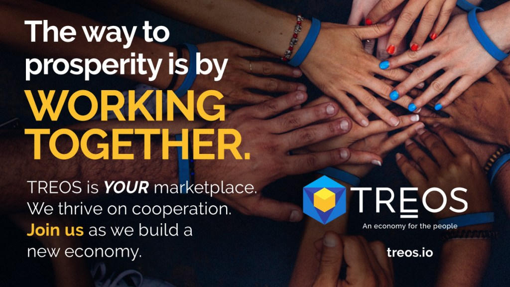 #TREOS was conceived and built with the goal of cooperation. The new economy is ... 7