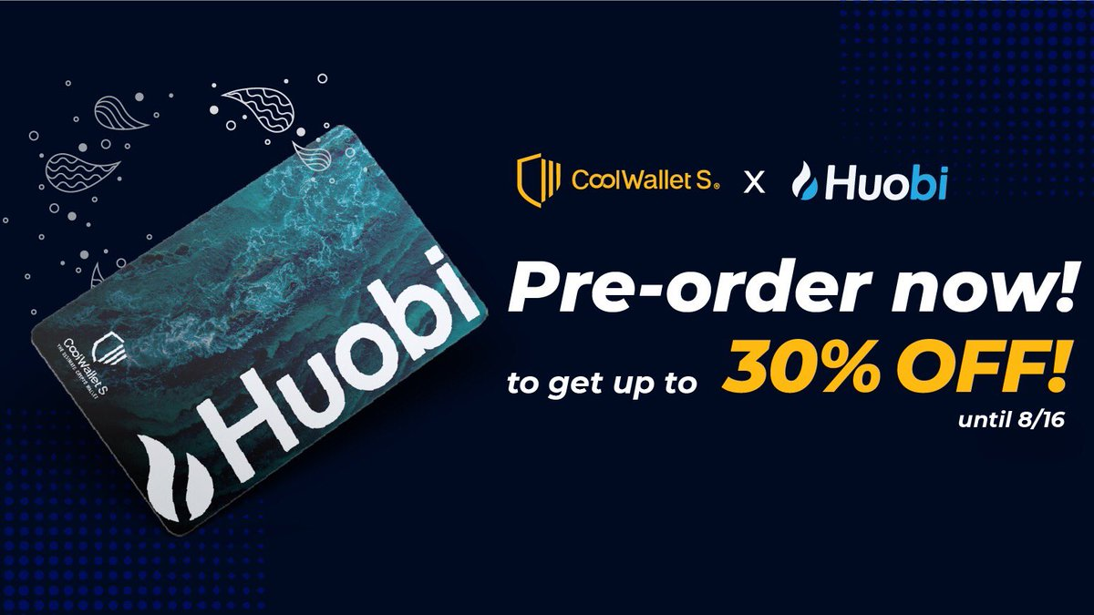The special-edition @HuobiGlobal branded #CoolWallet is still available for preo... 2