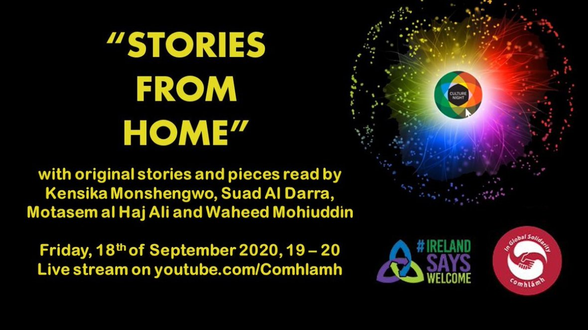 Looking forward to this event for #CultureNight tonight at 7.00pm Come and join the Comhlámh membership group @IRLsaysWelcome host *Stories from home* with speakers  Kensika Monshengwo, Suad Al Darra, Motasem al Haj Ali and Waheed Mohiuddin #volops #FridayMotivation #development