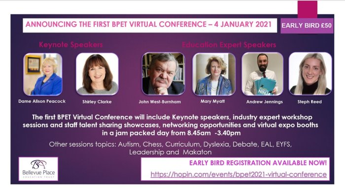 So proud to announce our first Virtual Conference on 4 January 2021! Keynote Speakers Professor Dame @AlisonMPeacock and @shirleyclarke_ plus #JohnWestBurnham, @MaryMyatt @VocabularyNinja #AndrewJennings and @StephReedAST and 40+ more sessions. To Book: https://bit.ly/BPETConf21