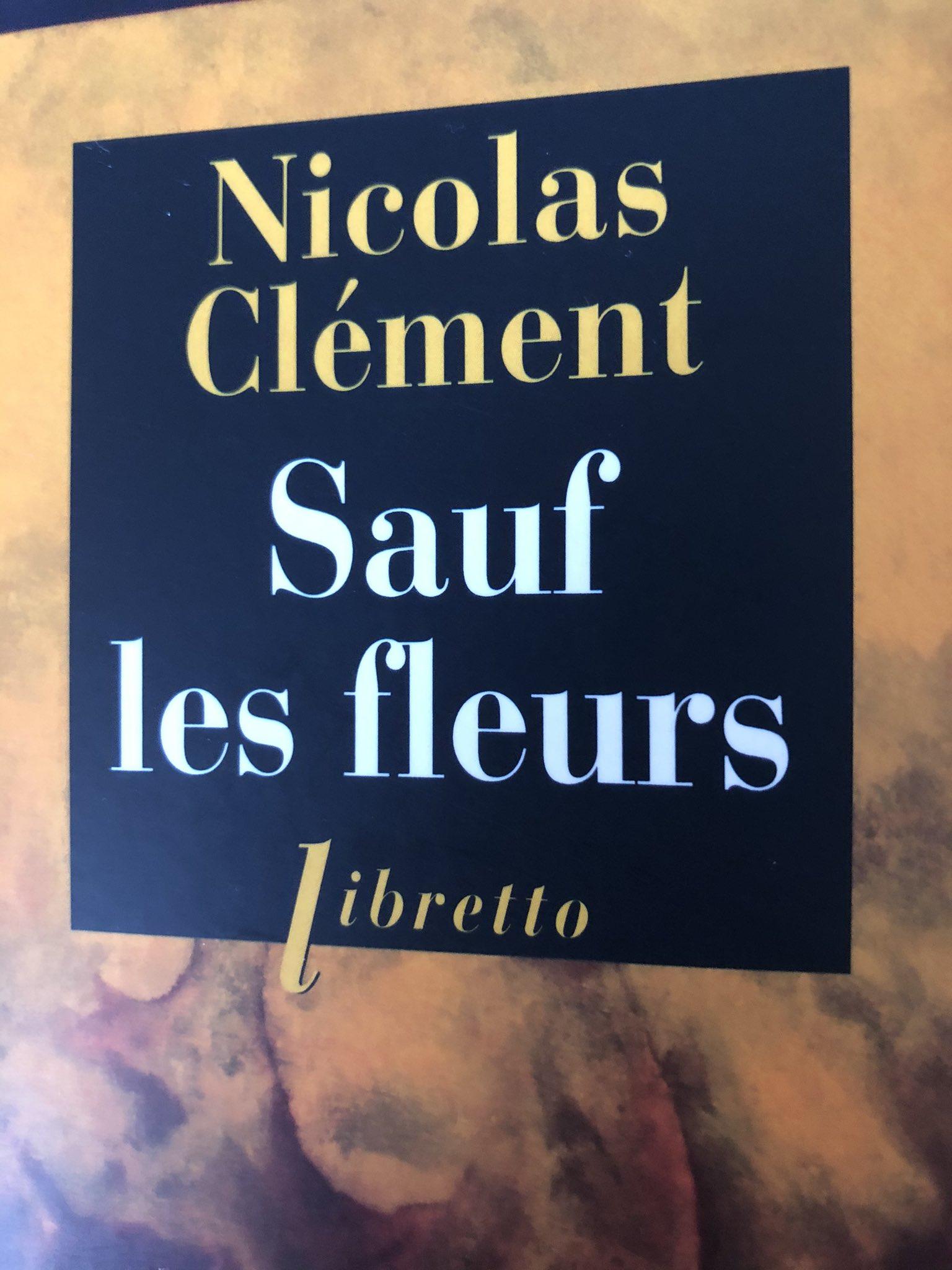 Nicolas Clement Sauf Les Fleurs : nicolas, clement, fleurs, Nathalie, Sonnac, Twitter:,