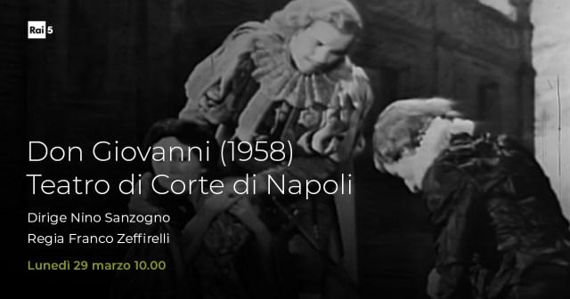 """raicinque on Twitter: """"L'opera di oggi alle 10 su #Rai5 è dal Teatro di  Corte di Napoli """"Don Giovanni"""" di #Mozart nella storica ripresa del 1958  con regia, scene e costumi di #"""