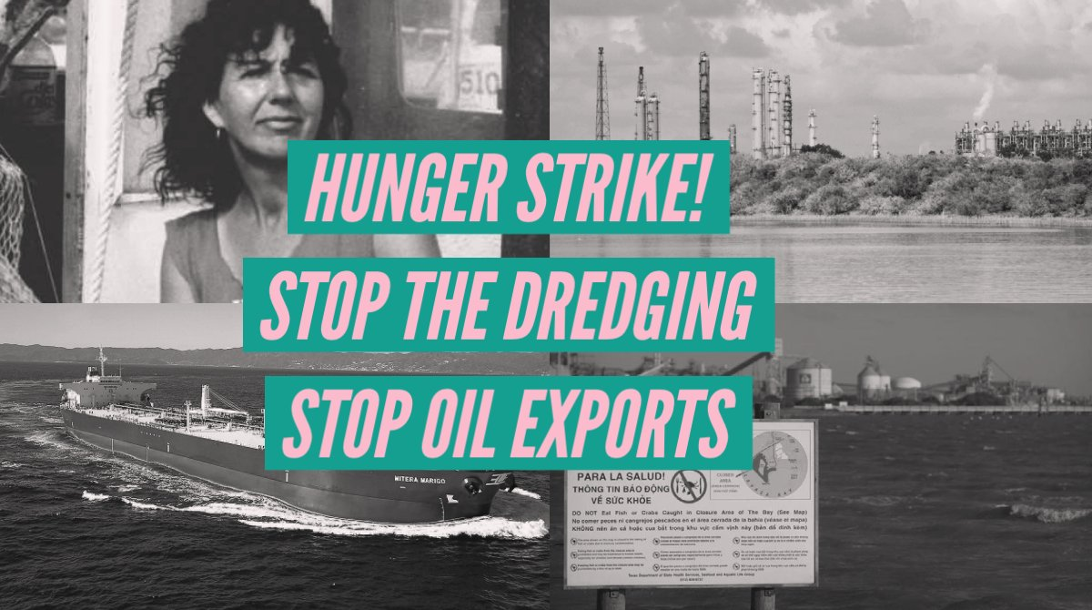 Protest Matagorda Bay Tx to Stop Dredging Permit for Oil Export
