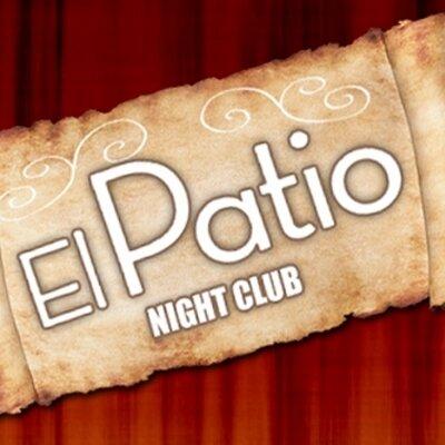 El Patio Night Club PatioNightClub  Twitter