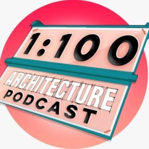 1:100 Architecture Podcast (@1to100podcast) | Twitter