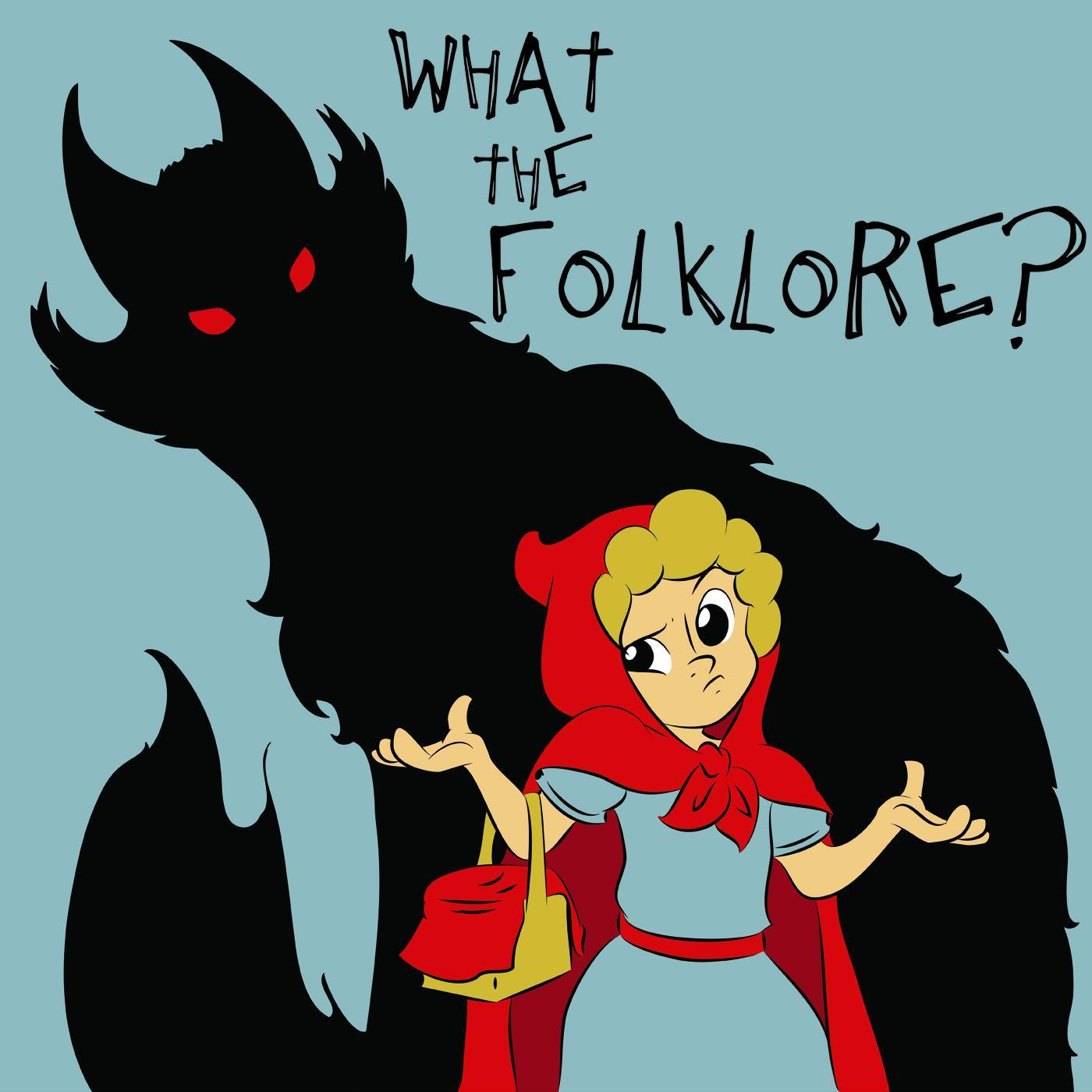 what the folklore podcast