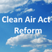 Clean Air Act Reform Profile Image