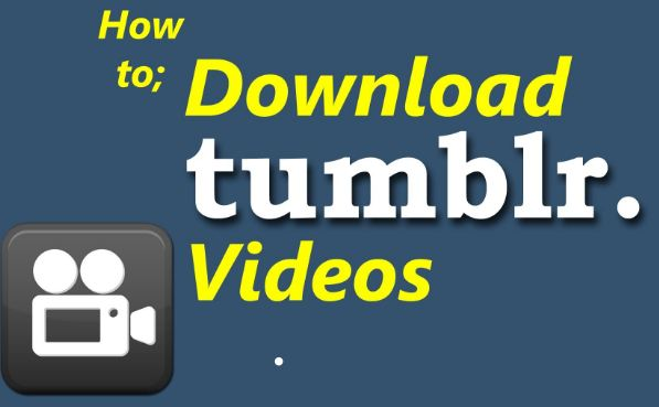 How to Save Videos from Tumblr