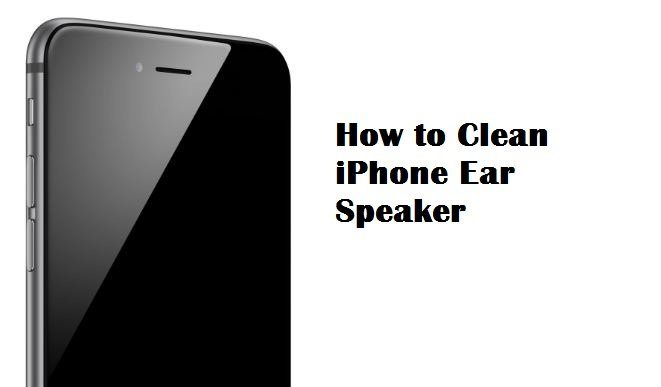 How to Clean iPhone Ear Speaker