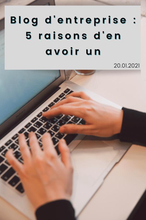 article de blog : 5 raisons d'avoir un blog d'entreprise
