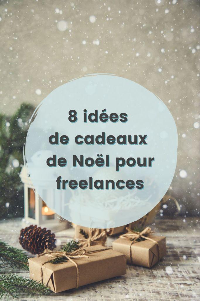 idees de cadeaux de noel pour freelance