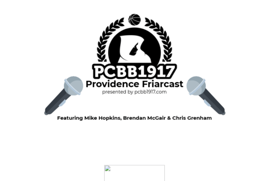 Providence Friarcast Episode 3: Does This Team Have Grit?