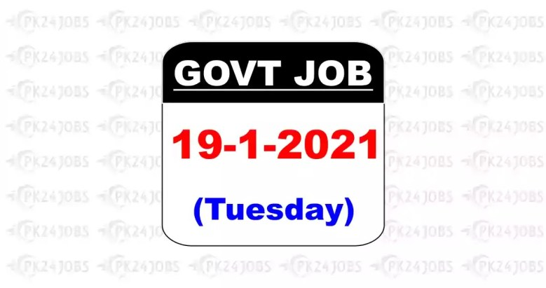 Latest Government Jobs 19th January 2021