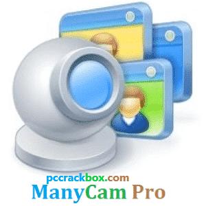 ManyCam Pro Crack 2022