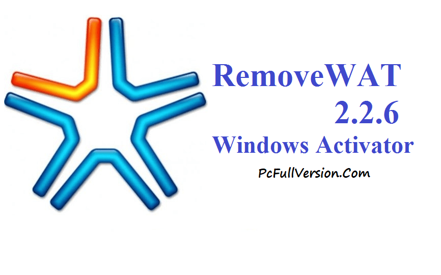 Removewat 2.2.6 Activator for Windows 7, 8, 8.1 Full Download