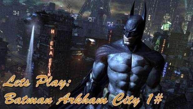 Lets Play- Batman Arkham City 1#