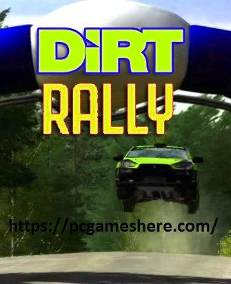 Dirt Rally Pc Download Free Full Game Highly Compressed