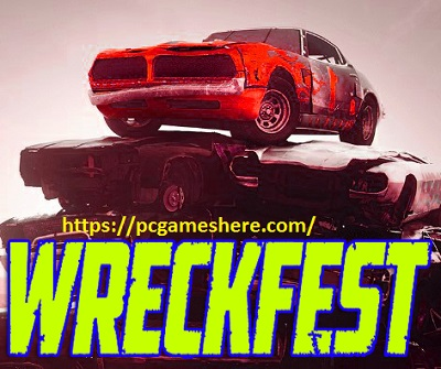 Wreckfest Free Download Full Pc Game