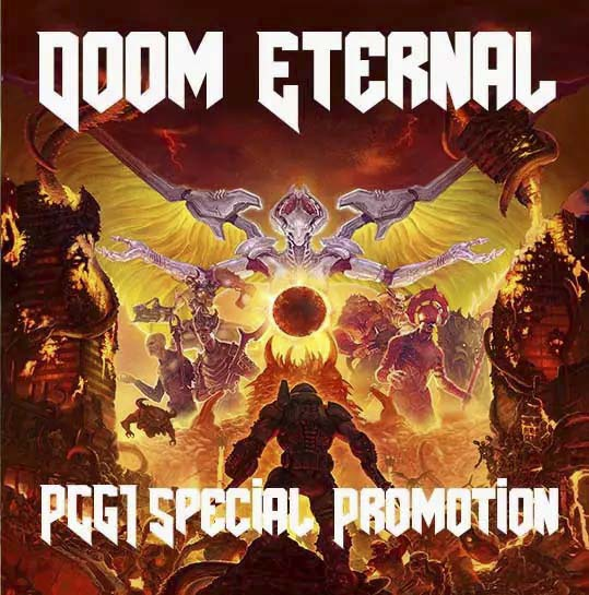 PCG1 Doom Eternal Special Promotion