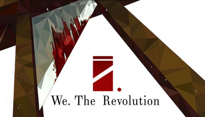 We The Revolution v1 3 0 Free Download