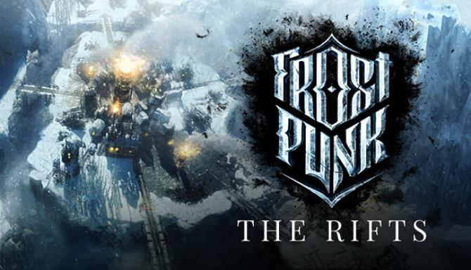 Frostpunk The Rifts Free Download