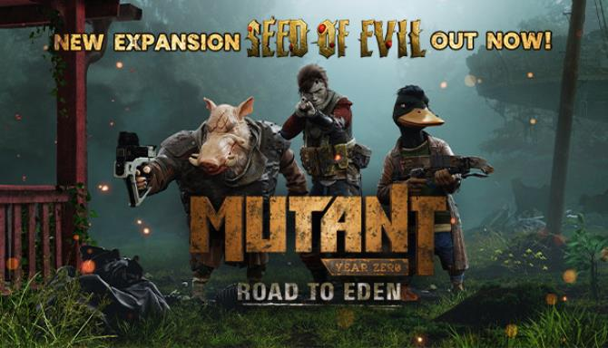 Mutant Year Zero Road to Eden Seed of Evil Update v20190812 Free Download