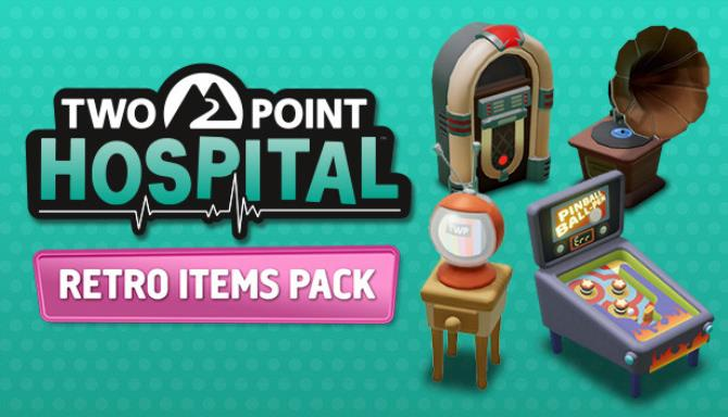 Two Point Hospital Retro Items Pack Unlocker Free Download