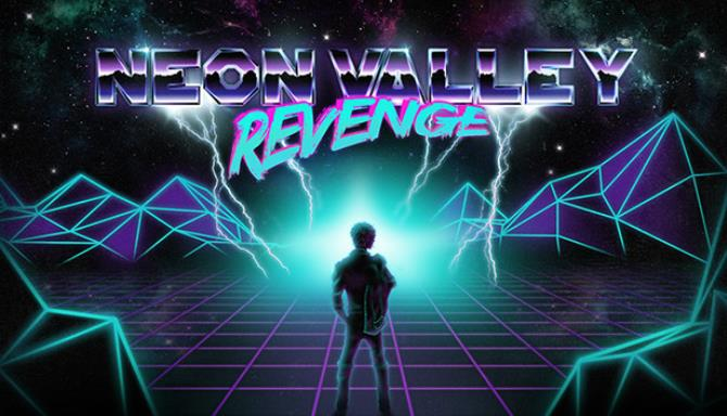 Neon Valley Revenge Free Download