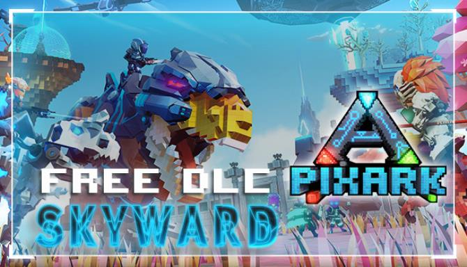 PixARK Skyward Update v1 64 Free Download