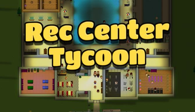 Rec Center Tycoon Free Download