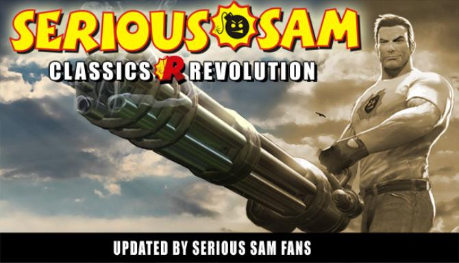 Serious Sam Classics Revolution Update v1 01 Free Download