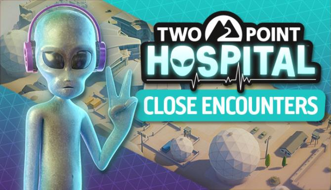 Two Point Hospital Close Encounters Update v1 17 38822 Free Download