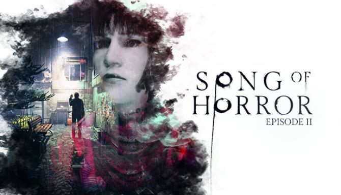 Song of Horror Episode 2 Free Download