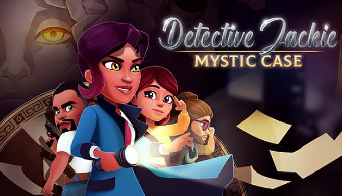 Detective Jackie Mystic Case Free Download