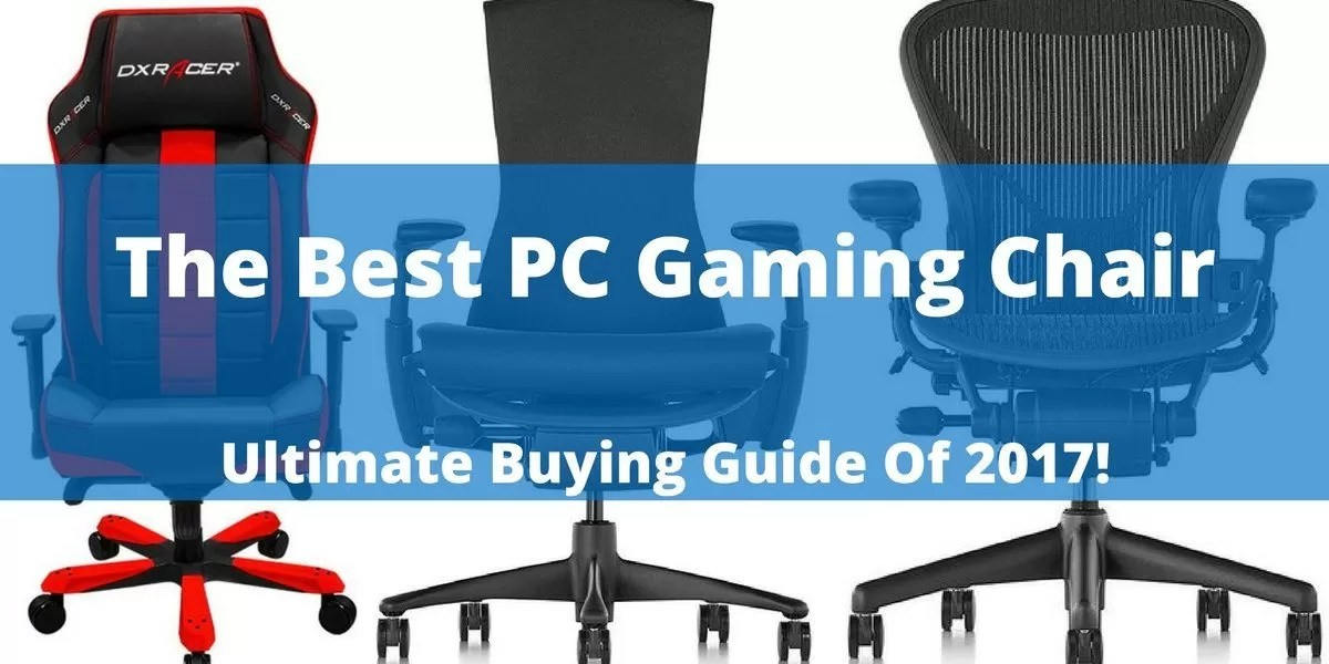 gaming chair best office massage pc top 35 chairs reviewed builds the ultimate buying guide of 2017