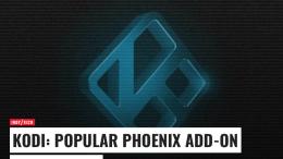 Kodi Add-on Phoenix Shuts Down